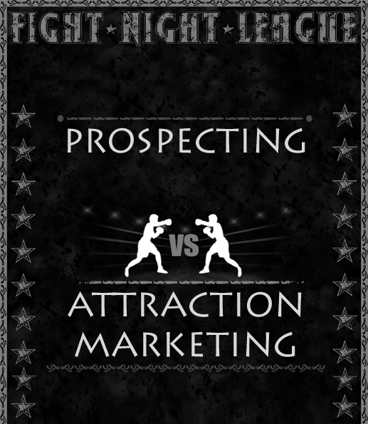 ProspectingAttractionMarketing