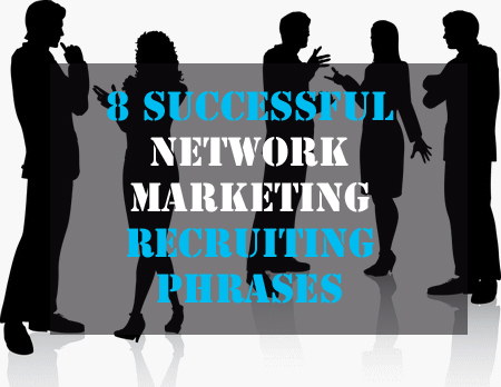 NetworkMarketing_RecruitingPhrases