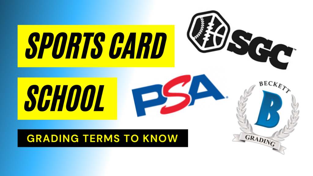 Sports Card Grading Terms